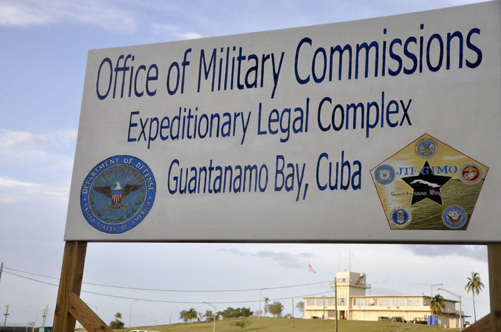 A sign is posted in front of the war crimes court at the U.S. naval base at Guantánamo Bay, Cuba, on Oct. 14, 2012.