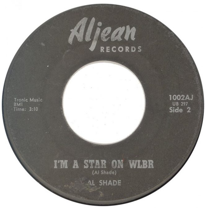 "A 45 speed record with Aljean Records at the top and the song title ""I'm a Star on WLBR"" and Al Shade's name on it."