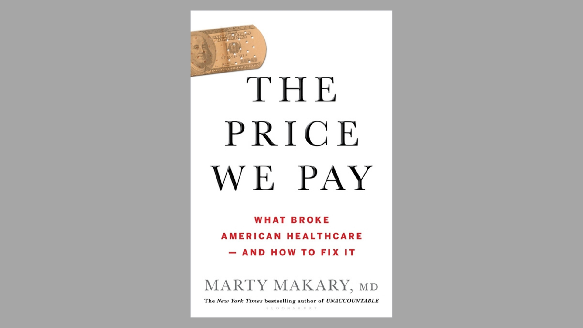 The Price We Pay: What Broke American Healthcare — And How to Fix It