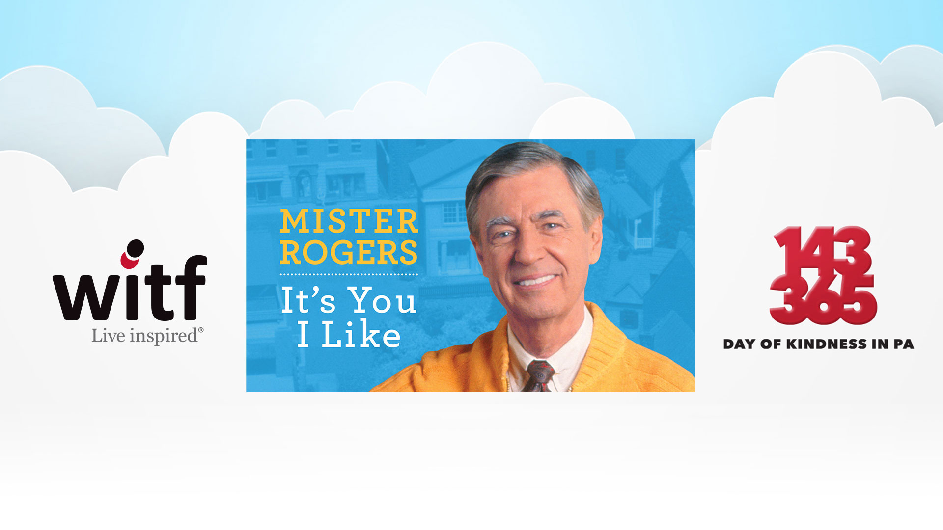 Mister Rogers It S You I Like Screening Celebrates 143 Day Witf