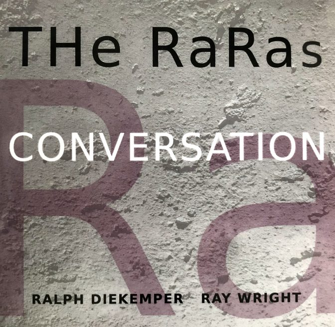 The cover art for The RaRas CD titled Conversation.